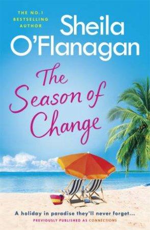 The Season Of Change by Sheila O'Flanagan