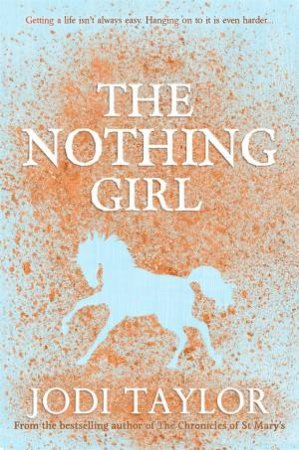 Nothing Girl by Jodi Taylor