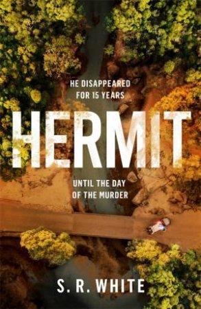 Hermit by S. R. White