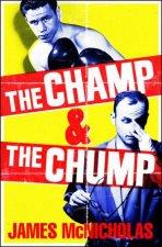 The Champ  The Chump