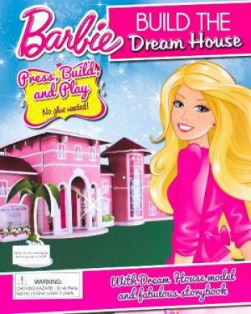 Barbie: Build the Dream House by Various