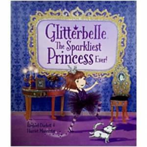 Glitterbelle The Sparkliest Princess Ever!