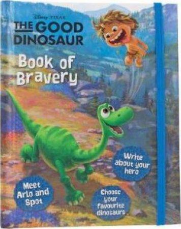 Disney Pixar The Good Dinosaur Book of Bravery by Various
