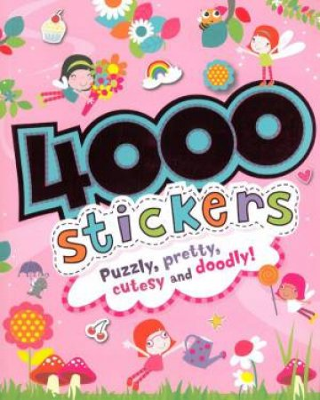 4000 Stickers for Girls by Various