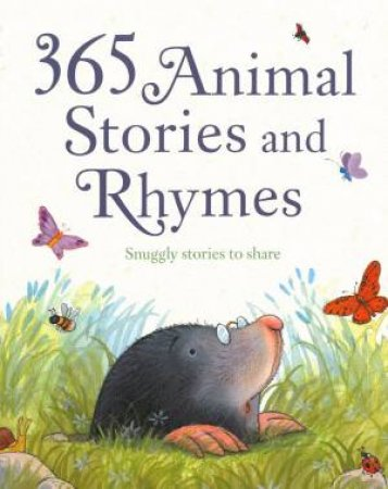 365 Animal Stories And Rhymes by Various