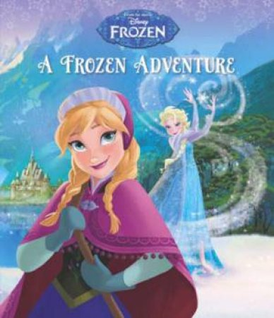 Frozen  A Frozen Adventure