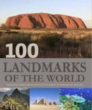 100 Landmarks of the World by Various
