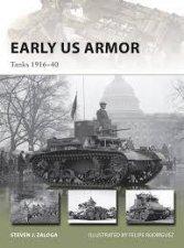 Early US Armor: Tanks 1916-40 by Steven J. Zaloga