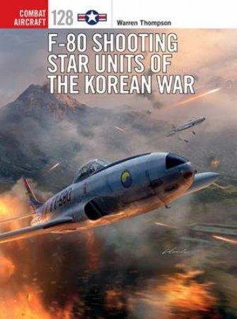 F-80 Shooting Star Units Of The Korean War