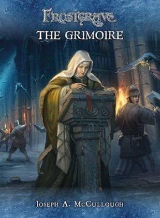 Frostrgrave: The Grimoire