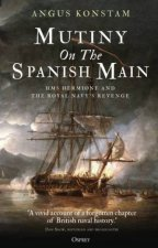 Mutiny On The Spanish Main HMS Hermione And The Royal Navy