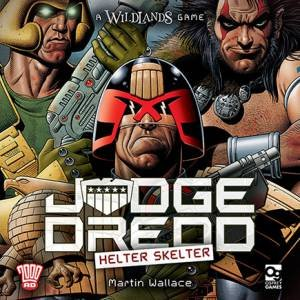 Judge Dredd: Helter Skelter by Martin Wallace