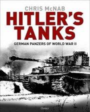 Hitlers Tanks German Panzers Of World War II