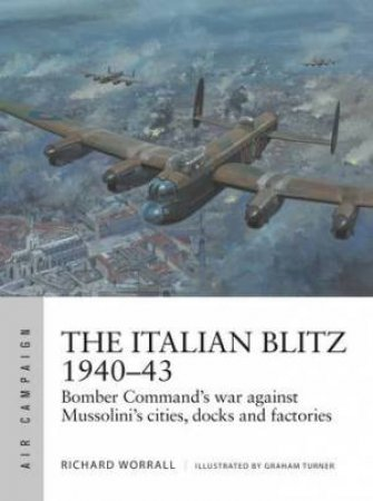 The Italian Blitz 1940-43
