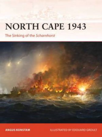 The Sinking Of The Scharnhorst by Angus Konstam