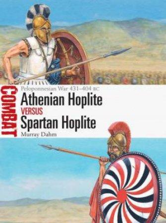 Athenian Hoplite vs Spartan Hoplite by Murray Dahm