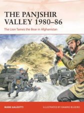 The Panjshir Valley 198086 The Lion Tames The Bear In Afghanistan