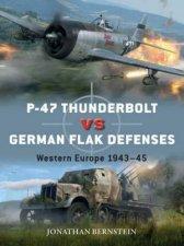 P47 Thunderbolt vs German Flak Defences Western Europe 194345