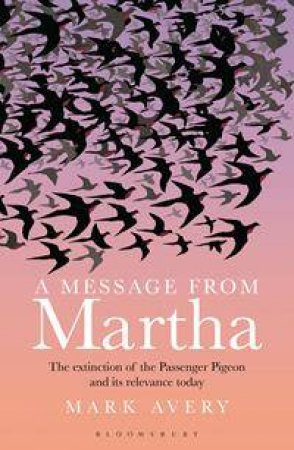 A Message from Martha by Mark Avery