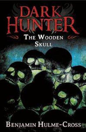 The Wooden Skull