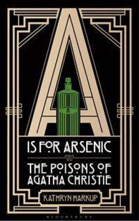 A is for Arsenic by Kathryn Harkup