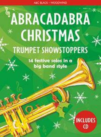 Abracadabra Christmas Showstoppers: Trumpet