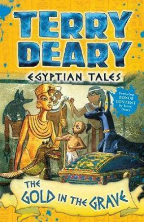 Egyptian Tales: The Gold In The Grave