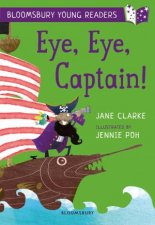 Bloomsbury Young Reader Eye Eye Captain