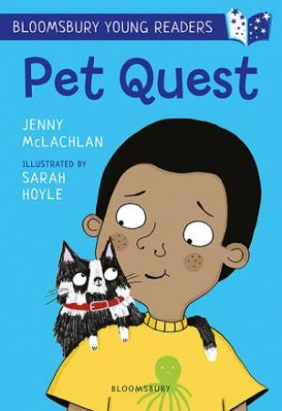 A Bloomsbury Young Reader: Pet Quest
