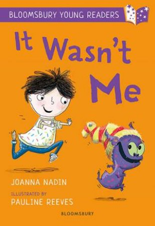 A Bloomsbury Young Reader: It Wasn't Me