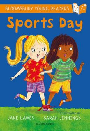 A Bloomsbury Young Reader: Sports Day by Jane Lawes