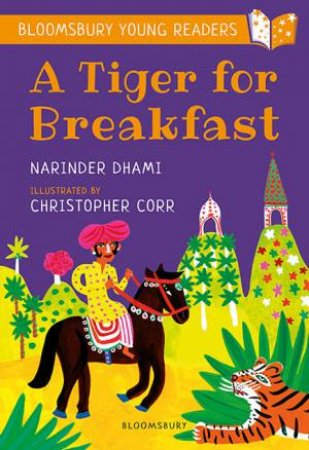 A Tiger For Breakfast by Narinder Dhami