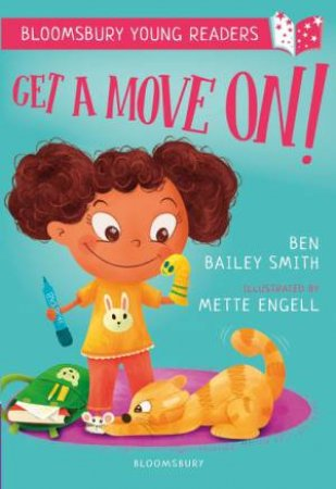 A Bloomsbury Young Reader: Get A Move On by Ben Bailey