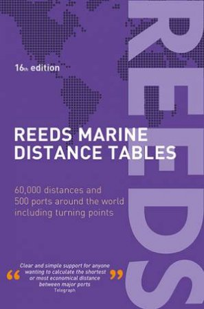 Reeds Marine Distance Tables 16th Ed.