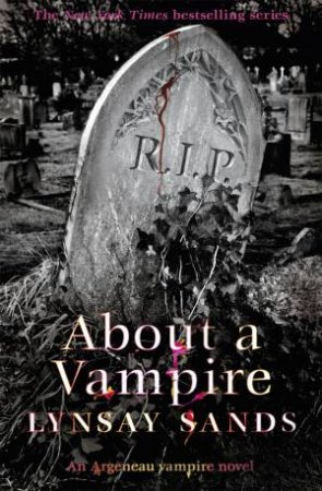Argeneau Vampire 22: About a Vampire