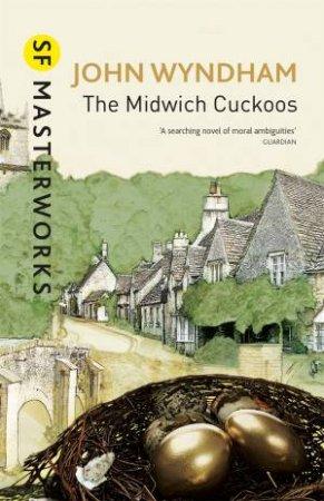 SF Masterworks: The Midwich Cuckoos by John Wyndham
