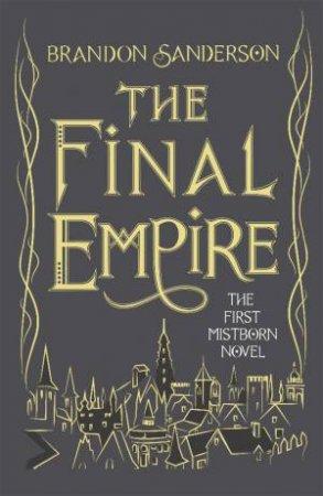 The Final Empire (10th Anniversary Edition)