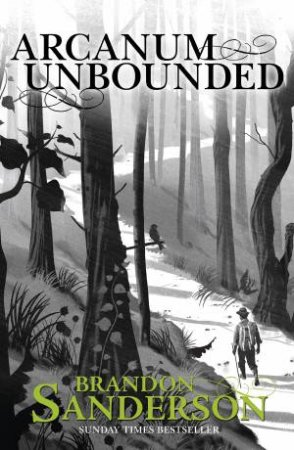Cosmere: Arcanum Unbounded by Brandon Sanderson
