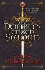 The DoubleEdged Sword