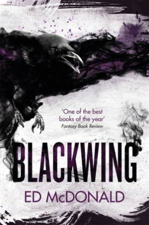 Raven's Mark: Blackwing by Ed McDonald