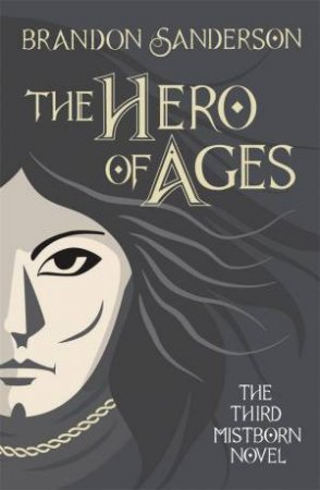 The Hero Of Ages (10th Anniversary Ed)