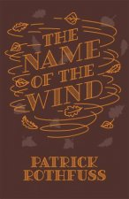 The Name Of The Wind 10th Anniversary Ed