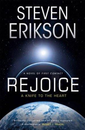 Rejoice by Steven Erikson