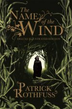 The Name Of The Wind 10th Anniversary Deluxe Illustrated Edition
