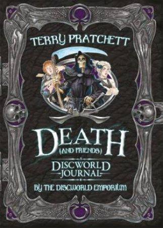 Death and Friends, A Discworld Journal by Terry Pratchett & The Discworld Emporium