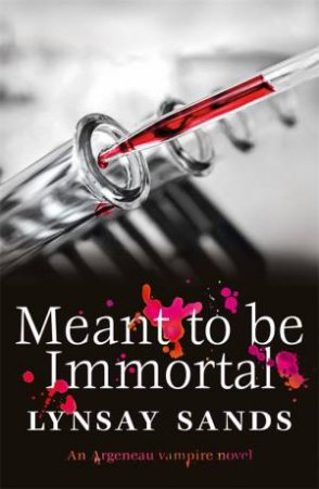 Meant To Be Immortal