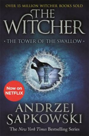 The Tower Of The Swallow by Andrzej Sapkowski