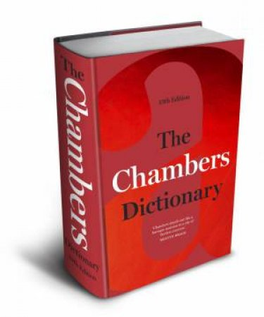 The Chambers Dictionary (13th Edition) by Various