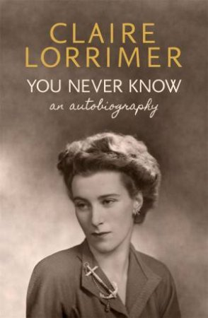 You Never Know by Claire Lorrimer
