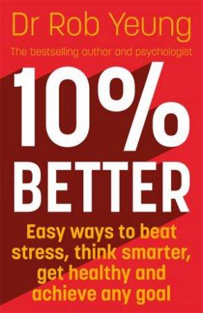 10% Better